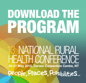 download the program. 13th national rural health conference 24-27 May 2015 Darwin  Convention Centre NT.