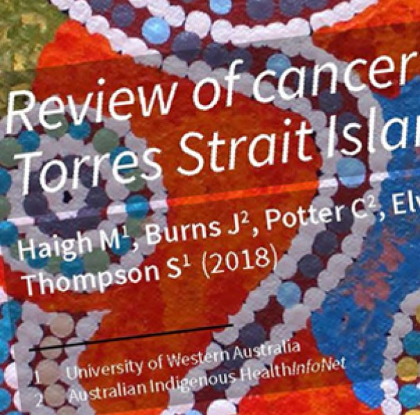 Review of cancer among Aboriginal and Torres Strait Islander people