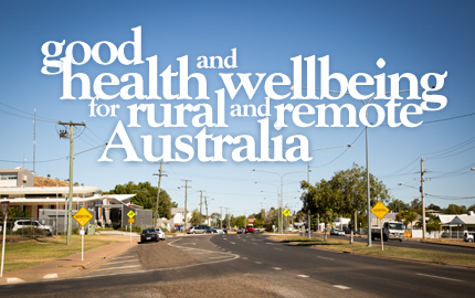 Goog health and well being for rural and remote Australia