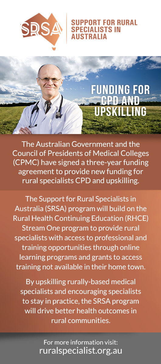 Support for Rural Specialists in Australia. Funding for CPD and upskilling.