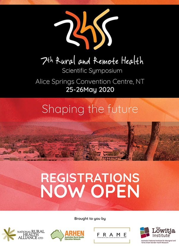 7th Rural & Remote Scientific Symposium Alice Springs Convention Centre, NT 25-26May 2020 Registrations now open