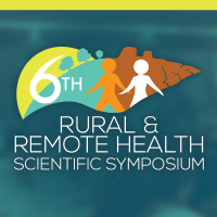 6th Rural and Remote Health Scientific Symposium